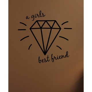 Bright Diamonds Are a Girl's Best Friend Wall Art Sticker Decal
