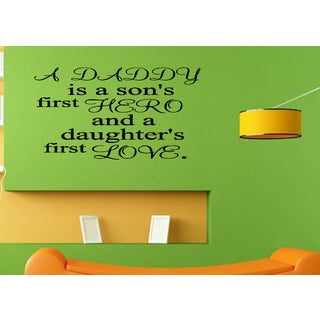Phrase Dad Son's Hero and Daughter's Love Wall Art Sticker Decal