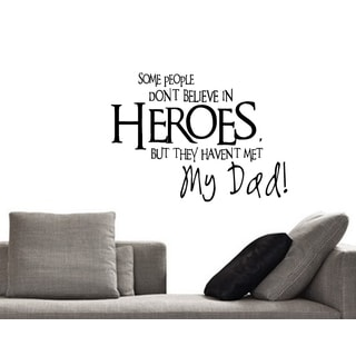 Inscription Some People Haven't Met My Dad Wall Art Sticker Decal