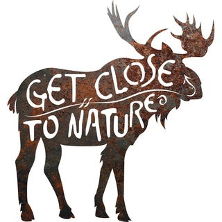 Rustic Metal Moose 'Get Close to Nature' Sign