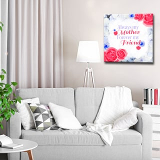 Ready2HangArt 'Always my Mother, Forever my Friend' Wrapped Canvas Art