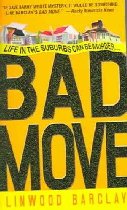 Bad Move (Paperback)