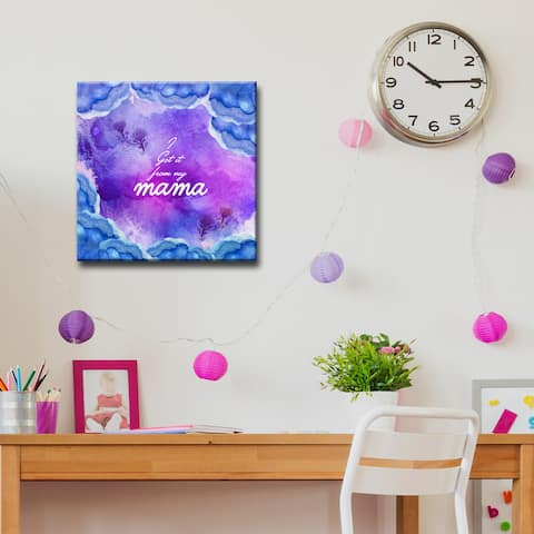 I Got it from my Mama' Mother's Day Wrapped Canvas Wall Art