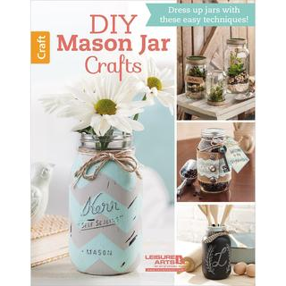 Leisure Arts - DIY How to Decorations Mason Jar Crafts