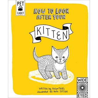 Creative Publishing International - How To Look After Your Kitten