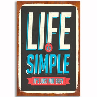 Life is Simple Vintage 12x 18 Retro Image Printed on Metal