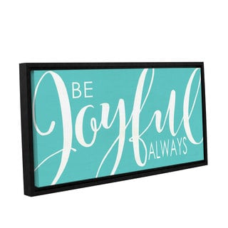 Alli Rogosich's 'Be Joyful Turquoise' Gallery Wrapped Floater-framed Canvas