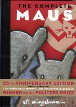 Maus: A Survivor's Tale : My Father Bleeds History and Here My Troubles Began (Hardcover)