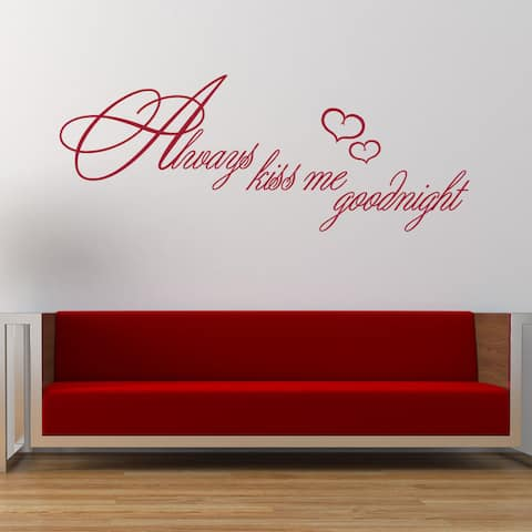 Always Kiss Me Goodnight Vinyl Wall Art Decal