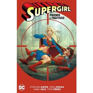 Supergirl: Friends & Fugitives (Paperback)