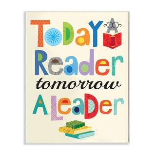 Today a Reader Tomorrow a Leader' Wall Plaque Art