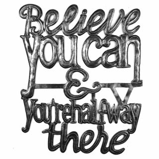 Handcrafted 'Believe You Can' Metal Wall Art (Haiti)