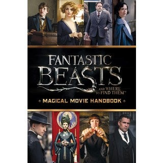 Fantastic Beasts and Where to Find Them: Magical Movie Handbook (Paperback)