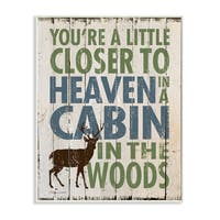 'Closer to Heaven in a Cabin' Wooden Wall Plaque Art