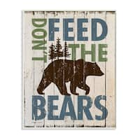 'Don't Feed The Bears' Wall Plaque