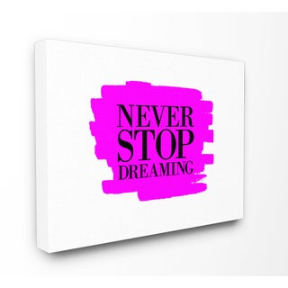 Prints 'Never Stop Dreaming' Black and Pink Wall Plaque Art