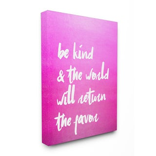'Be Kind and the World Will Return the Favor' Wall Plaque Art