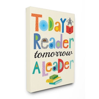 Today a Reader Tomorrow a Leader' Stretched Ready-to-hang Canvas Wall Art
