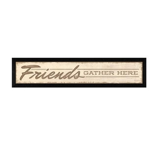 """Friend a Gather Here"" By Lauren Rader, Printed Wall Art, Ready To Hang Framed Poster, Black Frame"