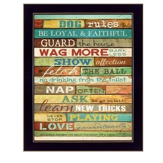 """""""Dog Rules"""" By Marla Rae, Printed Wall Art, Ready To Hang Framed Poster, Black Frame"""