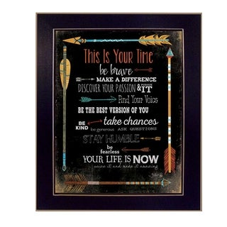 """This is Your Time"" By Marla Rae, Printed Wall Art, Ready To Hang Framed Poster, Black Frame"