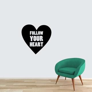 Follow your Heart Vinyl Wall Decal