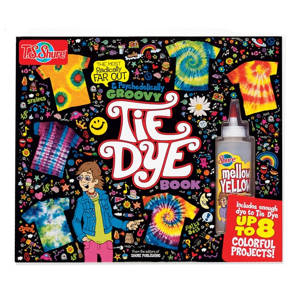 T.S. Shure Ultimate Tie Dye Book and Kit
