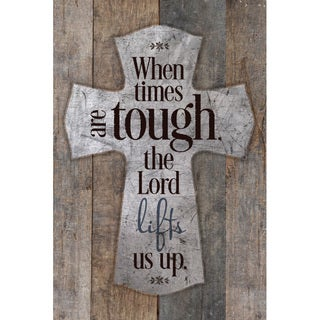 When Times Are Tough The Lord... New Horizons Wood Plaque