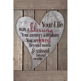 """""""Your Life Was A Blessing..."""" New Horizons Wood Plaque"""