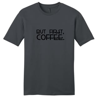 But First Coffee Shirt Funny Unisex T-shirt