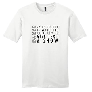 Dance As If No One Is Watching Shirt - Women's T-shirt