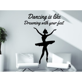 Quote Dancing is like Dreaming with your feet Ballerina Ballet Dancer Wall Art Sticker Decal