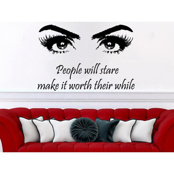 Shop People Will Stare Make It Worth Their While Quote Beauty Salon Wall Art Sticker Decal Overstock 11930517