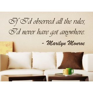 Quote Marilyn Monroe If I'd observed all the rules Wall Art Sticker Decal Brown