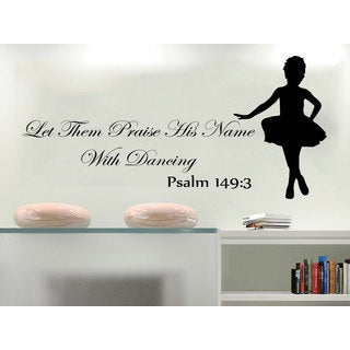 Shop Quote Psalm 149 3 Let Them Praise His Name With