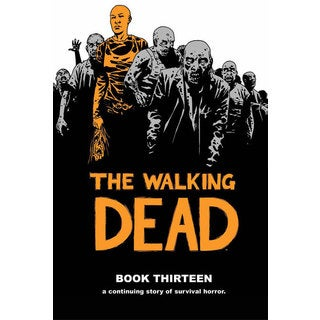 The Walking Dead 13 (Hardcover)