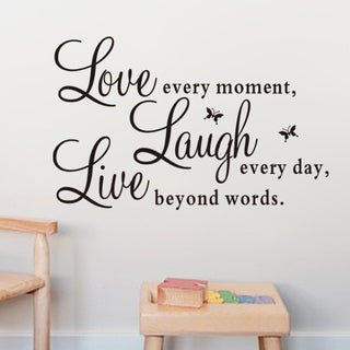 Love Every Moment Laugh Everyday Live Beyond Words Multi-color Vinyl 10-inch x 28-inch Removable Wall Graphic