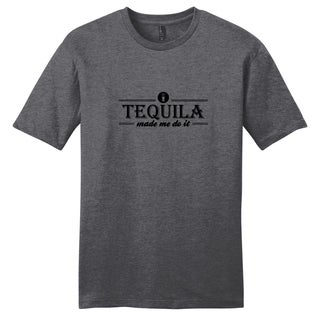 Tequila Made Me Do It' Unisex T-shirt