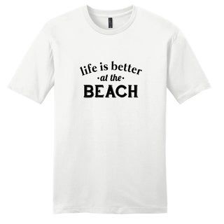 'Life is better at the Beach' Unisex T-shirt