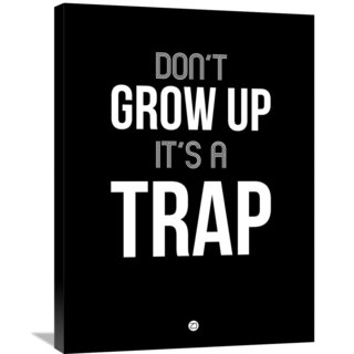 Naxart Studio 'Don't Grow Up It's a Trap 1' Stretched Canvas Wall Art