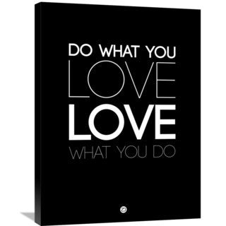 Naxart Studio 'Do What You Love What You Do 5' Stretched Canvas Wall Art