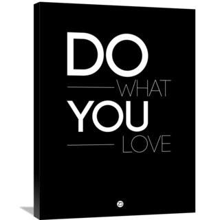 Naxart Studio 'Do What You Love Poster 1' Stretched Canvas Wall Art