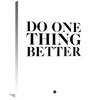 Naxart Studio 'Do One Thing Better 2' Stretched Canvas Wall Art