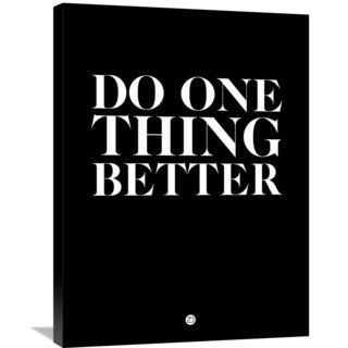 Naxart Studio 'Do One Thing Better 1' Stretched Canvas Wall Art