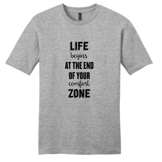 Life Begins at the end of your comfort zone - Motivational Unisex T-Shirt