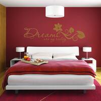Style & Apply 'Dreams Are My Reality' Quotes and Sayings Vinyl Decal Sticker Mural Art Home Decor