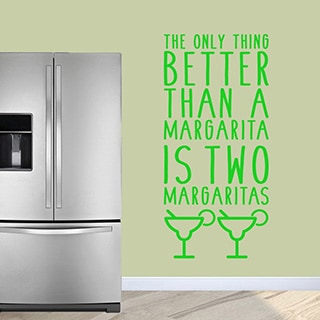 The Only Thing Better Than a Margarita' 28 x 60-inch Wall Decal