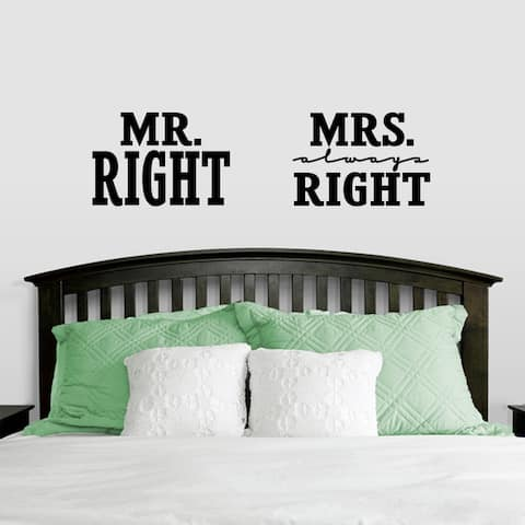 Mr. Right & Mrs. Always Right Large Wall Decals
