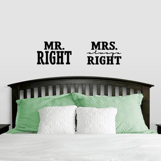 Sweetums 'Mr. Right & Mrs. Always Right' Medium Wall Decals (Set 0f 2)