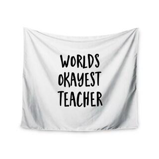 Kess InHouse Kristi Jackson 'Worlds Okayest Teacher' 51x60-inch Wall Tapestry